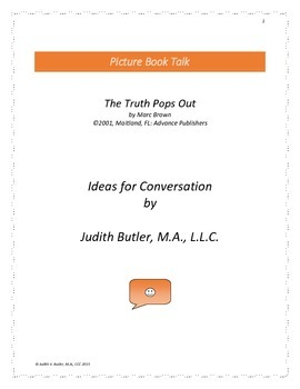 The Truth Pops Out: Ideas for Conversation