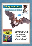 The Truth about BATS (support material for the Magic School Bus)