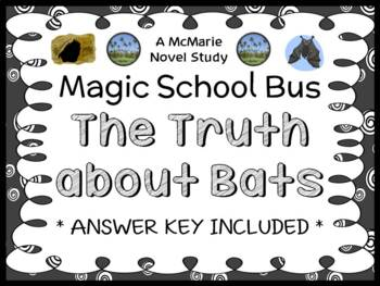 The Truth about Bats (Magic School Bus) Novel Study / Comprehension  (22 pages)