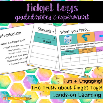 The Truth about Fidget Toys: Guided Notes & Experiment