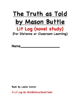 The Truth as Told by Mason Buttle Lit Log