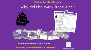The Tudors: Lesson 5 'Why did the Mary Rose sink?'
