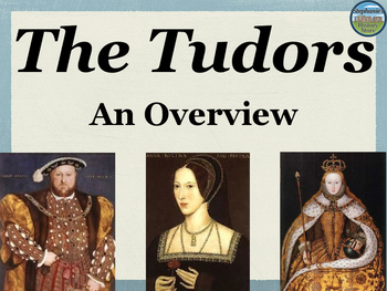 The Tudors Power Point Overview