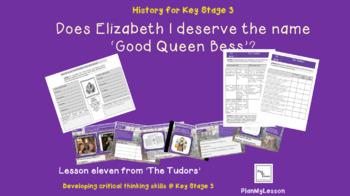 The Tudors & Stuarts: Lesson 11 'How Good was Queen Elizabeth I?'