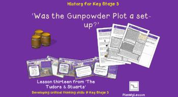 The Tudors & Stuarts. Lesson 13 'Was the Gunpowder Plot a set-up?'