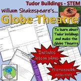 The Tudors - Tudor Buildings - The Globe Theatre (STEM) William Shakespeare