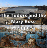 The Tudors and the Mary Rose Webquest