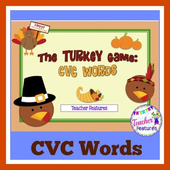 Thanksgiving Games: CVC Words (Short a,e,i,o,u)