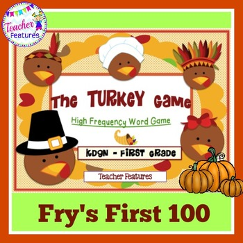 Thanksgiving Games: Fry's 1st 100 & High Frequency Words