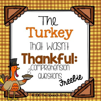 The Turkey That Wasn't Thankful: Comprehension Questions