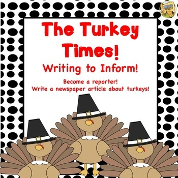 Thanksgiving Activity - The Turkey Times - Writing to Inform!
