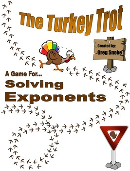 The Turkey Trot (Solving Exponents)