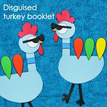 Turkey In Disguise Thanksgiving Persuasive Writing Craft & Mini Lesson