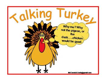 The Turkey is Talking Fowl for Thanksgiving!