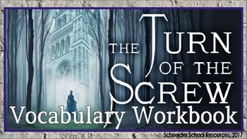 The Turn of the Screw Vocabulary Workbook Assignment