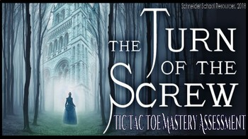 The Turn of the Screw: Tic Tac Toe Mastery Assessment