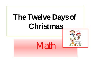 The Twelve Days of Christmas Math Powerpoint/Holiday