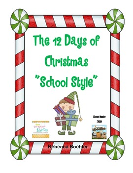 The Twelve Days of Christmas School Style