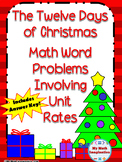 The Twelve Days of Christmas Unit Rate Word Problems - Pro