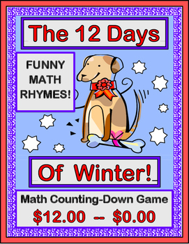 """""""The Twelve Days of Winter"""" -- Math Rhymes and Subtraction Group Game, $12 - $0"""