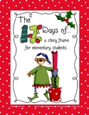 The Twelve Days of...A Story Frame for Elementary Students