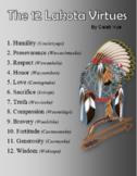 The Twelve Lakota Virtues (Definition Examples, Pictures..Etc.)