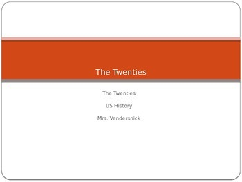The Twenties PowerPoint with Teacher Notes