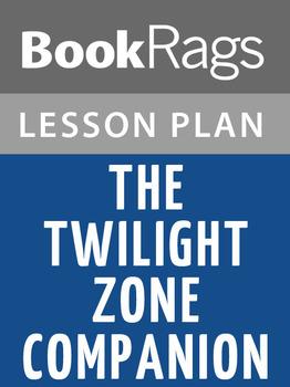The Twilight Zone Companion Lesson Plans