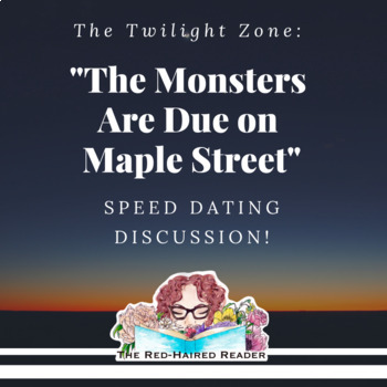 The Twilight Zone: The Monsters Are Due on Maple Street Speed Dating Discussion