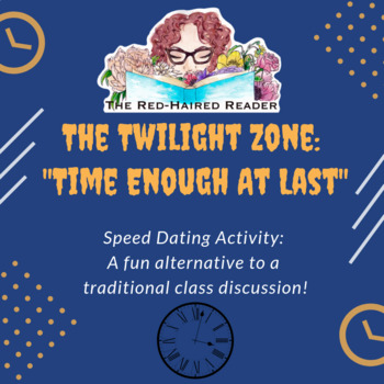 """The Twilight Zone """"Time Enough At Last"""" Speed Dating Analysis Activity"""