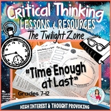 "The Twilight Zone ""Time Enough at Last"" - Deep Thinking, Middle & High School"