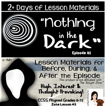 """""""Nothing in the Dark"""" The Twilight Zone, Engaging Lesson Middle & High School"""