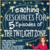 The Twilight Zone Lessons Bundle of 5 Episodes ELA Middle & High School Literacy