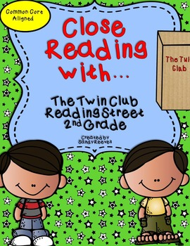 The Twin Club Close Reading Reading Street 2nd Grade