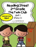 The Twin Club Reading Street 2nd Grade Unit 1, Story 1