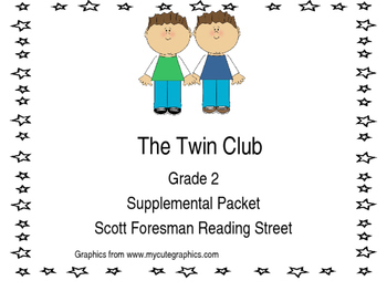 The Twin Club Reading Street Common Core 2.1 Week 1