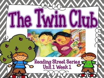 The Twin Club {Reading Street Series Grade 2}