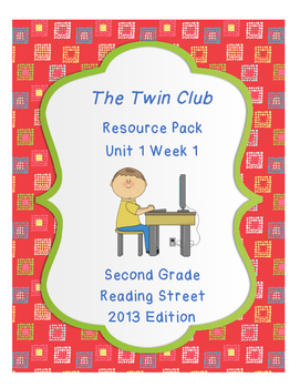 The Twin Club, Reading Street Unit 1 Week 1 Resource Pack