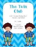 The Twin Club : Scott Foresman : Reading Street : Grade 2