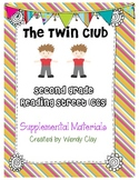 The Twin Club Second Grade Reading Street Supplemental Materials CCSS