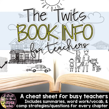The Twits Book Guide Freebie: Summaries,Vocab, & Strategies for Every Chapter