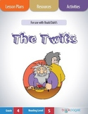 The Twits Lesson Plans & Activities Package (Book Club Format-Cause and Effect)