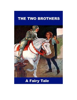 The Two Brothers - A Fairy Tale
