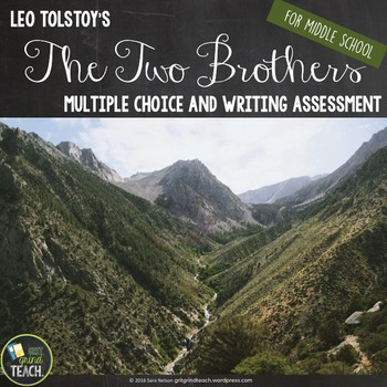 The Two Brothers by Leo Tolstoy Multiple Choice and Writing Assessment