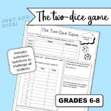 The Two Dice Game - Middle School Probability