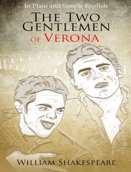 The Two Gentlemen of Verona in Plain and Simple English