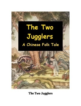 The Two Jugglers - A Chinese Folk Tale