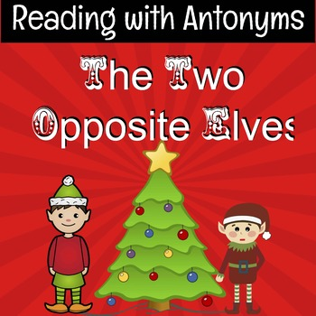The Two Opposite Elves - Antonyms