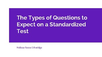 The Types of Questions to Expect on a Reading Standardized Test