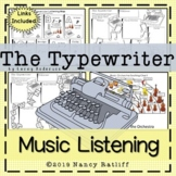 The Typewriter Music Listening and the Orchestra Activitie